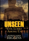 Unseen: Evil Lurks Among Us Cover Image