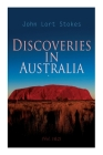 Discoveries in Australia (Vol. 1&2): With an Account of the Coasts and Rivers Explored During the Voyage of H. M. S. Beagle Cover Image