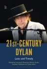 21st-Century Dylan: Late and Timely Cover Image
