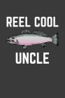 Reel Cool Uncle: Rodding Notebook Cover Image