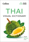 Thai Visual Dictionary: A Photo Guide to Everyday Words and Phrases in Thai (Collins Visual Dictionaries) Cover Image
