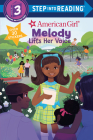 Melody Lifts Her Voice (American Girl) (Step into Reading) Cover Image