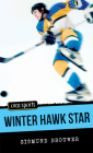 Winter Hawk Star (Orca Sports) Cover Image