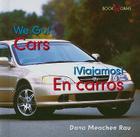 Cars/En Carros (Bookworms: We Go!/!Viajamos! (Bilingual)) Cover Image