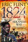1824: The Arkansas War Cover Image