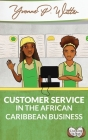 Customer Service in the African Caribbean Business Cover Image