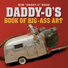 Daddy-O's Book of Big-Ass Art Cover Image
