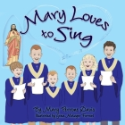 Mary Loves to Sing Cover Image
