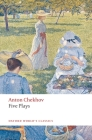 Five Plays: Ivanov, the Seagull, Uncle Vanya, Three Sisters, and the Cherry Orchard (Oxford World's Classics) Cover Image