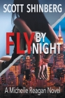 Fly by Night: A Riveting Spy Thriller Cover Image