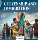 Citizenship and Immigration (Foundations of Democracy) Cover Image