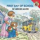 Little Critter: First Day of School Cover Image