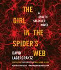 The Girl in the Spider's Web: A Lisbeth Salander Novel, Continuing Stieg Larsson's Millennium Series Cover Image