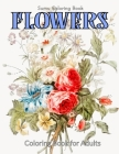 Flowers Coloring Book for Adults Cover Image