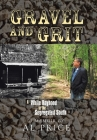 Gravel and Grit: A White Boyhood in the Segregated South Cover Image