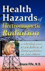Health Hazards of Electromagnetic Radiation: A Startling Look at the Effects of Electropollution on Your Health Cover Image