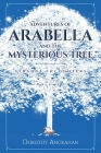 Adventures of Arabella and the Mysterious Tree: Strange Encounters Cover Image