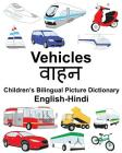 English-Hindi Vehicles Children's Bilingual Picture Dictionary Cover Image