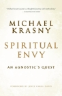 Spiritual Envy: An Agnostic's Quest Cover Image