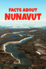 Facts about Nunavut: English Edition Cover Image