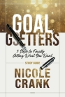 Goal Getters - Study Guide: 5 Steps to Finally Getting What You Want Cover Image