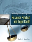 The Physical Therapist's Business Practice and Legal Guide Cover Image