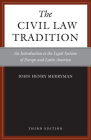 The Civil Law Tradition: An Introduction to the Legal Systems of Europe and Latin America Cover Image