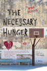 The Necessary Hunger Cover Image