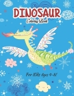 Dinosaur Coloring Book For Kids Ages 4-8!: A Fun Dinosaur Collection For kids (Volume 5) Cover Image