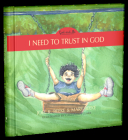 I Need to Trust in God, Book 1, 1 Cover Image