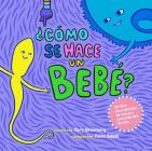 Como Se Hace Un Bebe?: Spanish Language Edition Cover Image