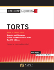 Casenote Legal Briefs for Torts, Keyed to Epstein and Sharkey Cover Image