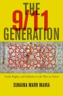 The 9/11 Generation: Youth, Rights, and Solidarity in the War on Terror Cover Image