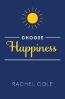 Choose Happiness Cover Image