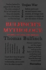 Bulfinch's Mythology: Stories of Gods and Heroes (Word Cloud Classics) Cover Image