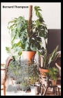 Indoor Gardening Handbook For Beginners: Simple And Easy Guide To Grow Your Own Food In the Comfort Of Your Home Cover Image