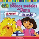 Los buenos modales de Dora (Dora's Book of Manners) Cover Image