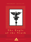 The Eagle of the Ninth (Everyman's Library Children's Classics Series) Cover Image