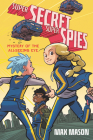 Super Secret Super Spies: Mystery of the All-Seeing Eye Cover Image
