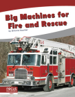 Big Machines for Fire and Rescue Cover Image