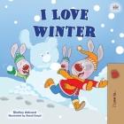 I Love Winter: Children's Seasons book (I Love To...) Cover Image