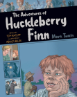The Adventures of Huckleberry Finn, Volume 1 (Graphic Classics #1) Cover Image