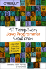 97 Things Every Java Programmer Should Know: Collective Wisdom from the Experts Cover Image