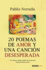 20 poemas de amor y una canción desesperada Cover Image
