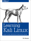 Learning Kali Linux: Security Testing, Penetration Testing, and Ethical Hacking Cover Image