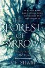 The Forest of Arrows: The Prince of Old Vynterra Cover Image