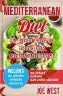 Mediterranean Diet: 2 in 1 Boxset with Over 100 Easy & Delicious Mediterranean Diet Recipes - The Ultimate Guide and Slow Cooker Cookbook Cover Image