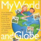 My World and Globe: Revised Edition Cover Image