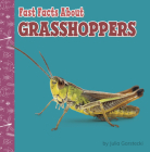 Fast Facts about Grasshoppers Cover Image