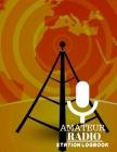 Amateur Radio Station Logbook: Ham Radio Operator Station Log Book Cover Image